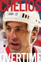 Overtime ebook by Chris Chelios, Kevin Allen