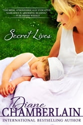 Secret Lives ebook by Diane Chamberlain