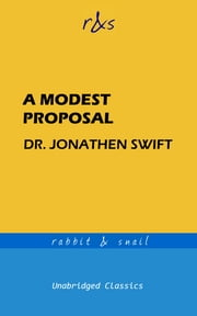 A Modest Proposal ebook by Jonathan Swift