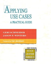 Applying Use Cases - A Practical Guide ebook by Geri Schneider,Jason P. Winters