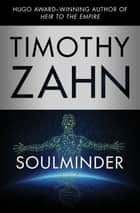 Soulminder ebook by Timothy Zahn