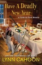 Have a Deadly New Year ebook by Lynn Cahoon