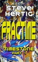 Fractime Timestone (Part -1) ebook by Steve Hertig