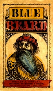 The Wonderful Story of Blue Beard, and His Last Wife (Illustrated) ebook by George Cruikshank