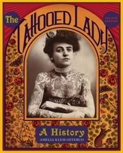 The Tattooed Lady: A History ebook by Klem Osterud, Amelia