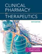 Clinical Pharmacy and Therapeutics ebook by Cate Whittlesea, BSc, MSc,...