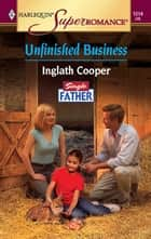 Unfinished Business ebook by Inglath Cooper