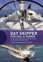 Day Skipper for Sail and Power ebook by Alison Noice