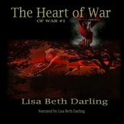 Heart of War, The audiobook by Lisa Beth Darling