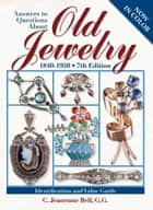 Answers To Questions About Old Jewelry ebook by C. Jeanenne Bell