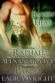 Raphael/Parish ebook by Laura Wright, Alexandra Ivy