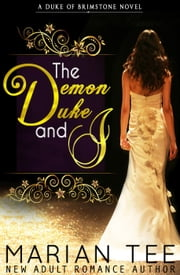 The Demon Duke and I ebook by Marian Tee