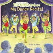 The Night Before My Dance Recital ebook by Natasha Wing,Amy Wummer,Marcie Millard