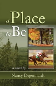 A Place to Be ebook by Nancy Degenhardt