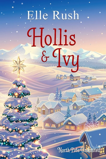 Hollis and Ivy ebook by Elle Rush