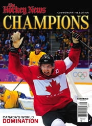 The Hockey News Champions Issue - Issue# 100 - Transcontinental Media magazine