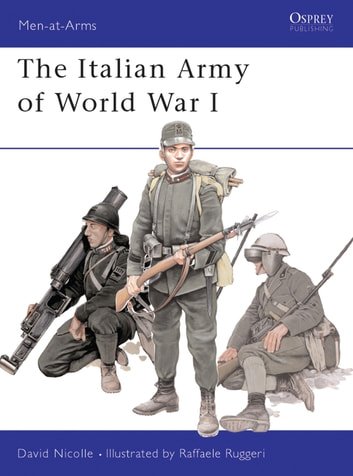 The Italian Army of World War I ebook by Dr David Nicolle