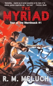 The Myriad - Tour of the Merrimack #1 ebook by R. M. Meluch