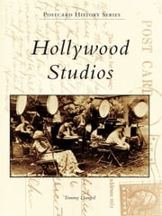 Hollywood Studios ebook by Tommy Dangcil