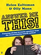 Answer Me This ebook by Helen Zaltzman, Olly Mann