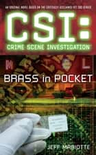 CSI Brass in Pocket ebook by Jeff Mariotte