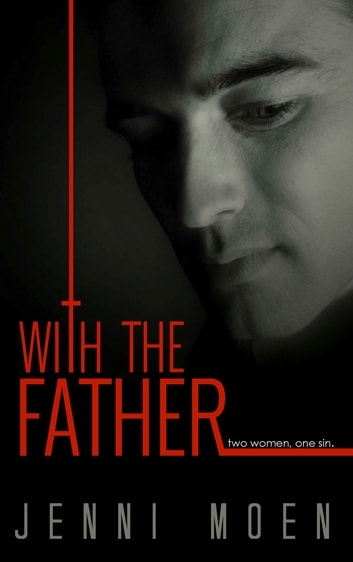 With the Father ebook by Jenni Moen