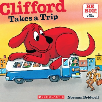 Clifford Takes a Trip audiobook by Norman Bridwell