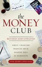 The Money Club Revised & Updated ebook by Frances Beck