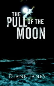 Pull of the Moon ebook by Diane Janes