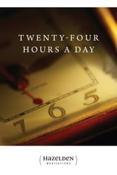 Twenty Four Hours A Day - Meditations ebook by Anonymous