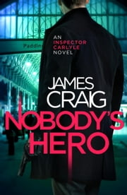 Nobody's Hero ebook by James Craig