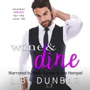 Wine&Dine audiobook by L.B. Dunbar