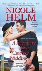 A Nice Day for a Cowboy Wedding ebook by