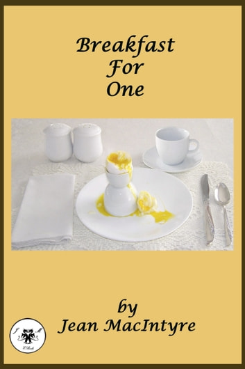 Breakfast For One ebook by Jean MacIntyre