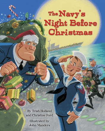 The Navy's Night Before Christmas ebook by Christine Ford,Trish Holland