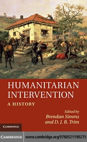 Humanitarian Intervention: A History ebook by Simms, Brendan