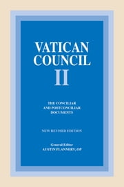 Vatican Council II: The Conciliar and Postconciliar Documents ebook by Austin Flannery OP