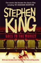 Stephen King Goes to the Movies - Featuring Rita Hayworth and Shawshank Redemption ebook by Stephen King