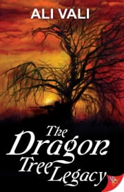 The Dragon Tree Legacy ebook by Ali Vali