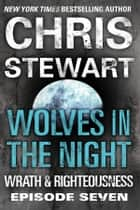 Wolves in the Night ebook by Chris Stewart
