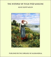 The History of Fulk Fitz-Warine ebook by Alice Kemp-Welch