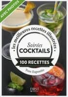 Soirées cocktails ebook by Yves ESPOSITO