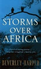 Storms Over Africa ebook by Beverley Harper