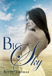 Big Sky ebook by Kitty Thomas