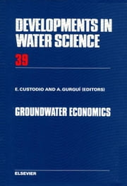 Groundwater Economics ebook by Custodio, E.