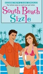 South Beach Sizzle ebook by Suzanne Weyn, Diana Gonzalez