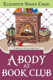 A Body at Book Club ebook by Elizabeth Spann Craig