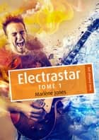 Electrastar eBook par Marlène Jones