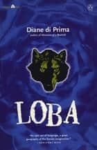Loba ebook by Diane di Prima