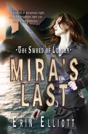 Mira's Last ebook by Erin Elliott